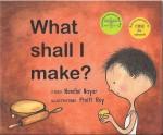 What shall I make