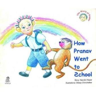 When Pranav Went to School